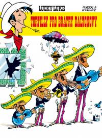 Lucky Luke #01: Tortilly pro bratry Daltonovy