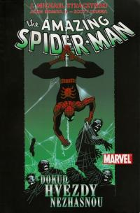 The Amazing Spider-Man #03: Dokud hvìzdy nezhasnou