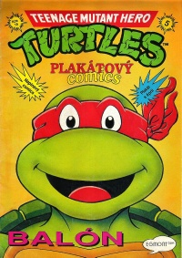 Teenage Mutant Hero Turtles - Plakátový comics #5: Balón