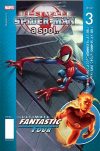 Ultimate Spider-Man a spol. #03