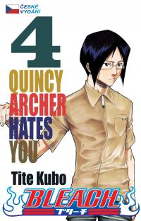 Bleach #04: Quincy Archer Hates You