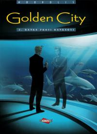 Golden City #02: Banks proti Banksovi