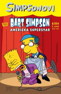 Simpsonovi 2014/08 Bart Simpson: Americká superstar