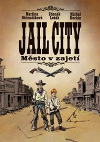 Jail City: Mìsto v zajetí