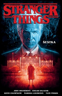 Stranger Things #02: Šestka