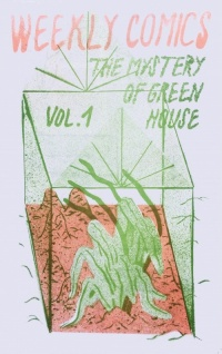The mystery of greenhouse, vol.1
