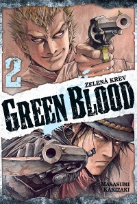 Green Blood - Zelená krev #02