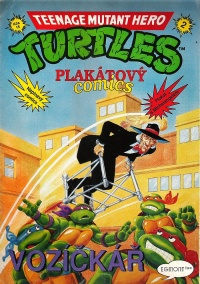 Teenage Mutant Hero Turtles - Plakátový comics #2: Vozíèkáø