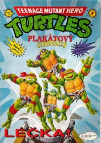 Teenage Mutant Hero Turtles - Plakátový comics #4: Léèka!