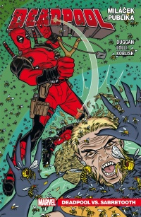 Deadpool - Miláček publika #02: Deadpool Vs. Sabretooth